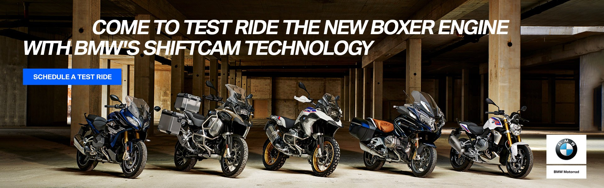 Schedule a Test Ride - Come to Test Ride the new boxer engine with BMW's shiftcam technology