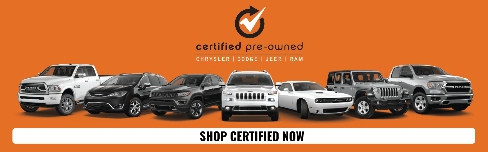 Certified Pre-Owned. Chrysler, Dodge, Jeep, and Ram. Shop certified now.
