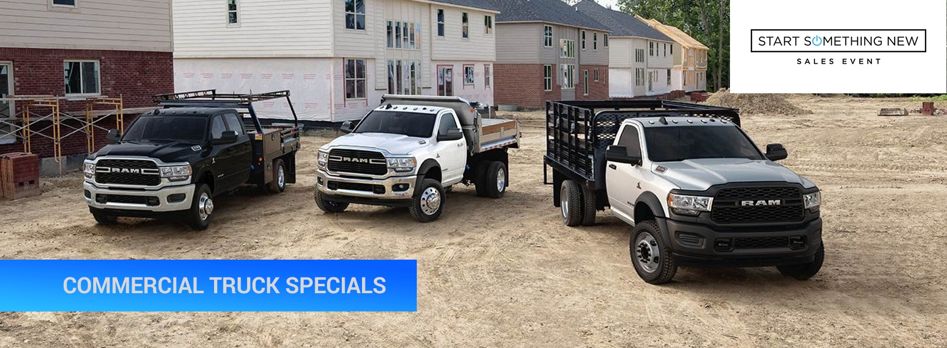 Commercial Truck Specials - Start Something New Event
