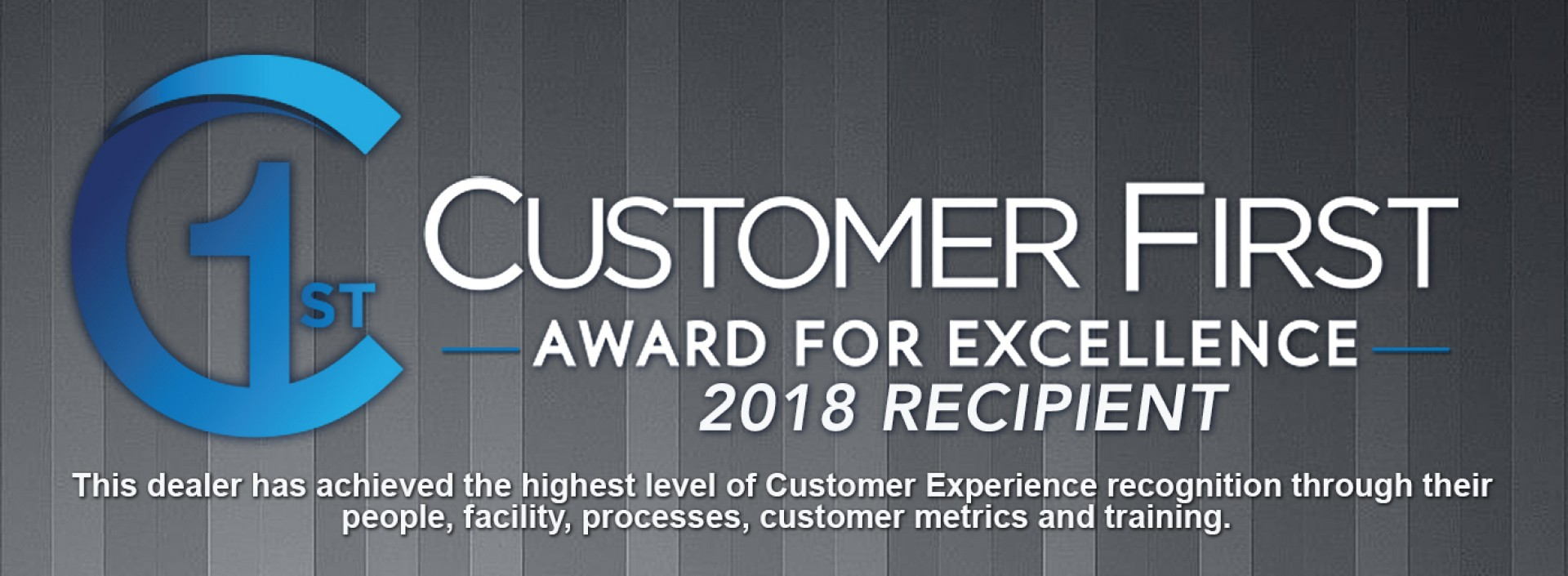 Customer First Award For Excellence 2018