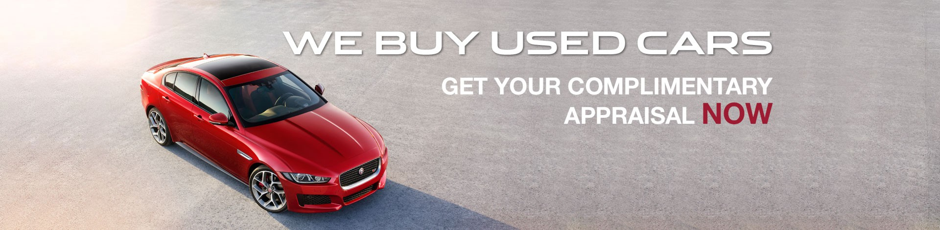 We Buy Cars - Get your complimentary appraisal now