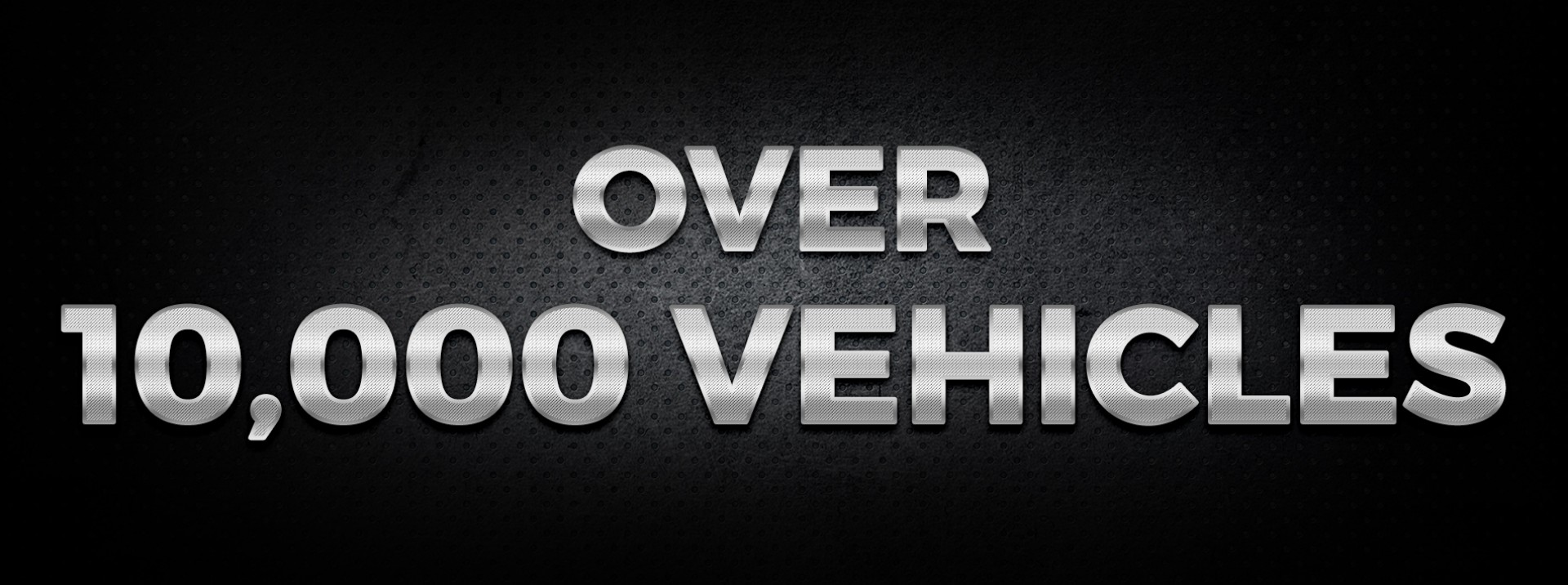 Over 10,000 Vehicles