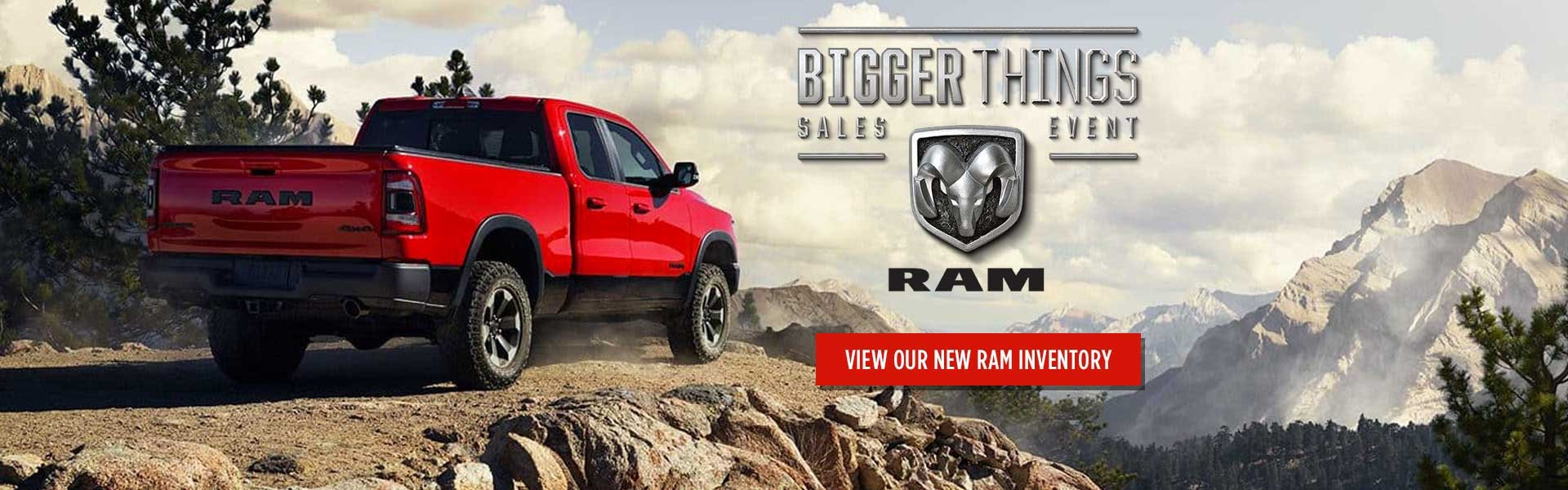 Ram Bigger Things Sales Event