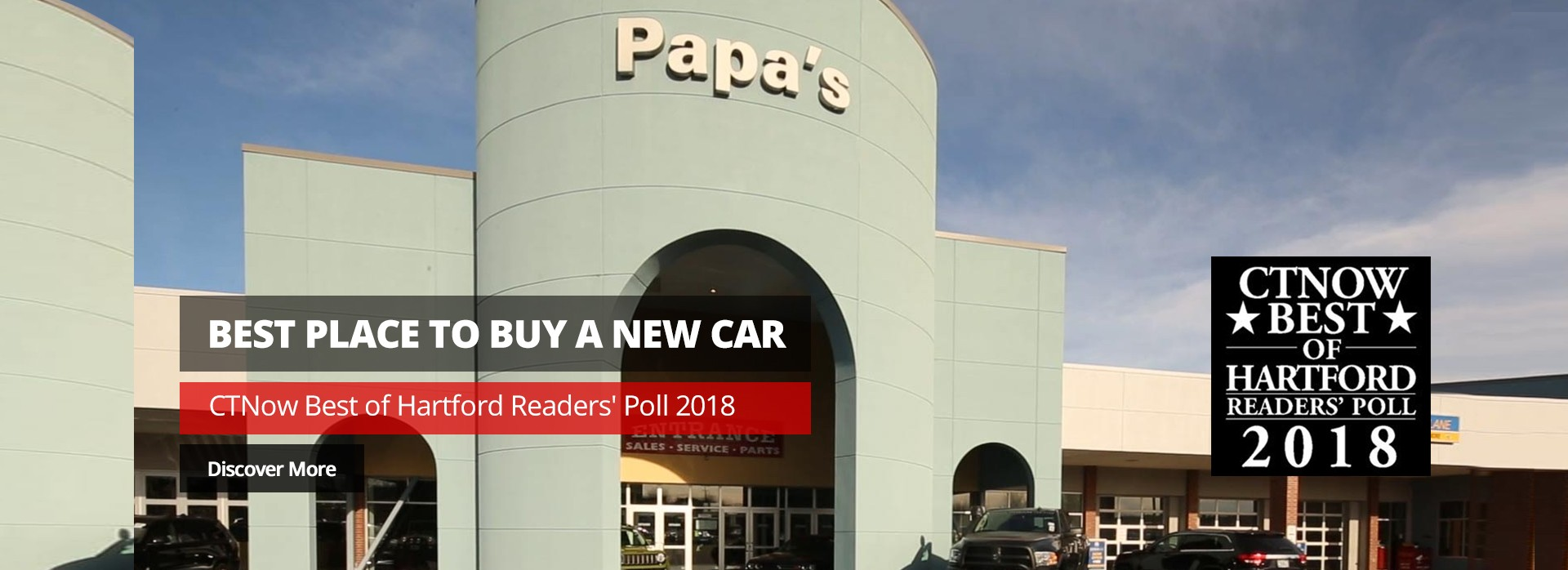 Best place to buy a newcar - CTNow Best of Hartford Readers' Poll 2018. Discover More