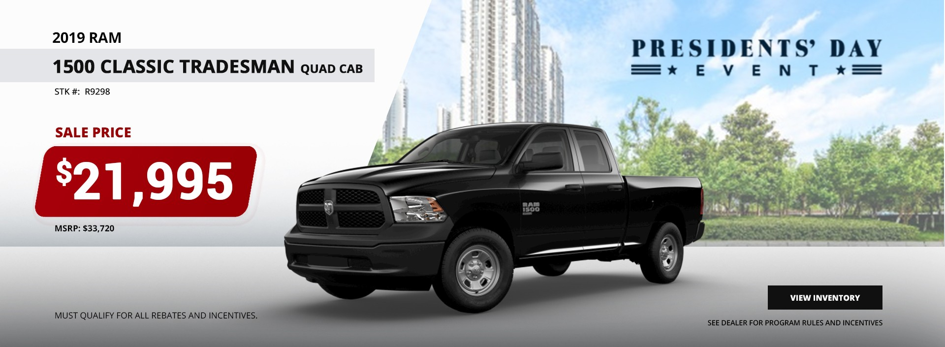 2019 Ram 1500 Classic Tradesman Quad Cab Sales Price $21,995 at the President's Day Sales Event