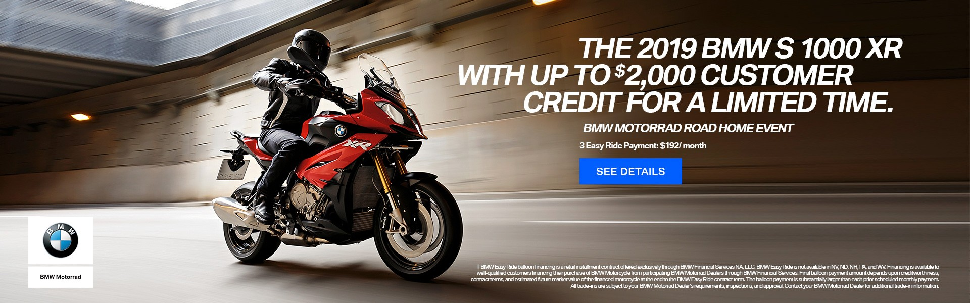 The 2019 BMW S 1000 XR with up to $2000 Customer Credit for a limited time.