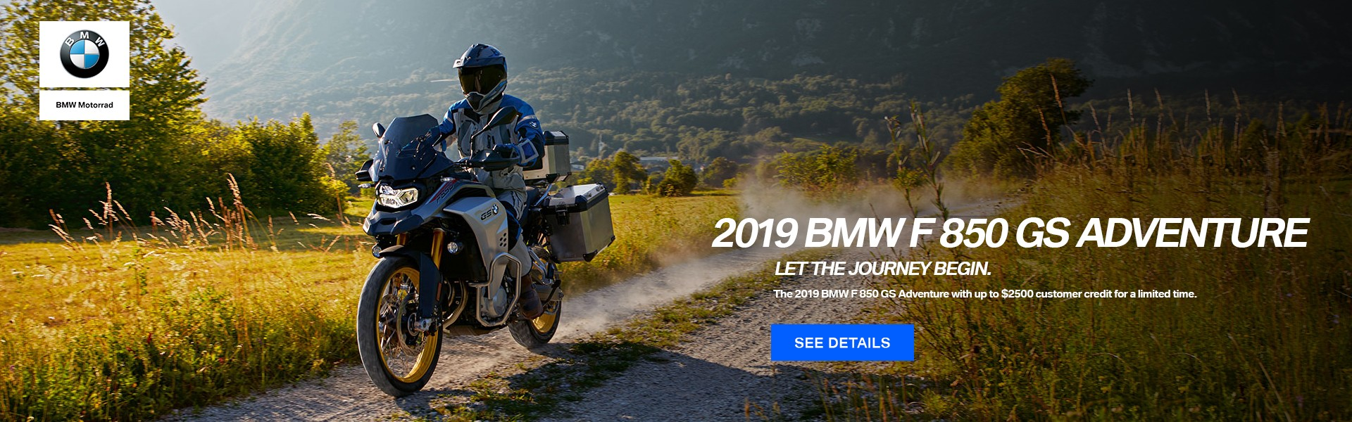 2019 BMW F 850 GS Adventure with up to $2500 customer credit for a limited time