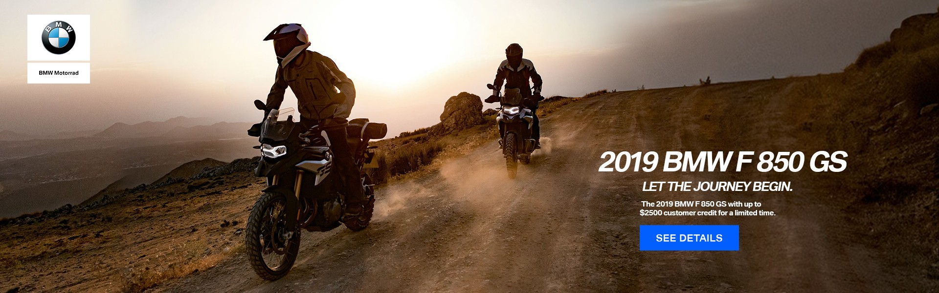 2019 BMW F 850 GS with up to $2500 customer credit for a limited time